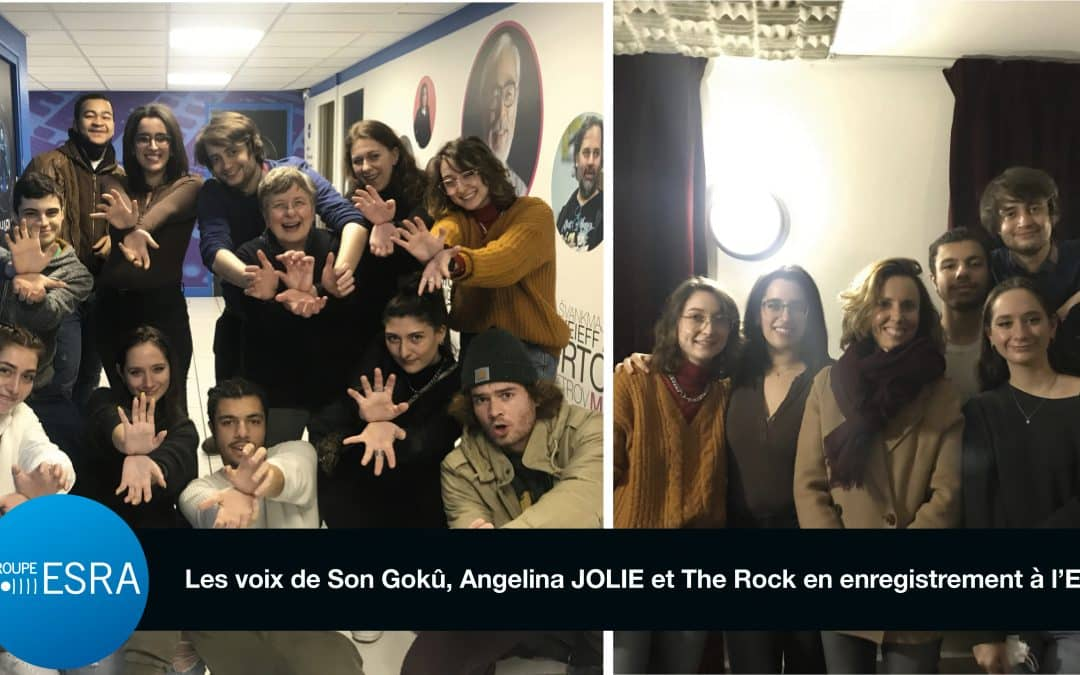 Les voix de Son Gokû, Angelina JOLIE et The Rock en enregistrement à l'ESRA